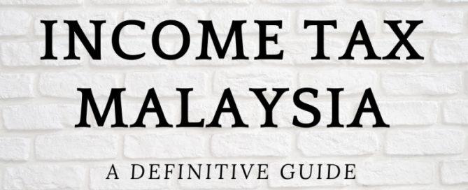 income_tax_malaysia_guide